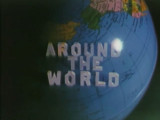 Around the World in 106 Days [Motion Picture Film]