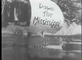 People Along the Mississippi [Motion Picture Film]