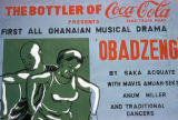 "Accra, advertisement for musical drama ""Obadzeng"""