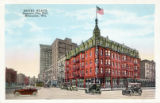 Hotel Blatz, opposite City Hall, Milwaukee, Wis.