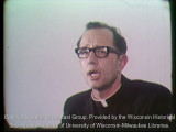 News film clip of Father Groppi at the Unitarian Church West summarizing the struggle for open...