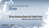 African American Alumni and Students: Stories of Education and Success. A Panel Discussion.